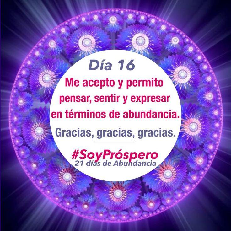 Dia 16 - #SoyPróspero: 21 Días de Abundancia.