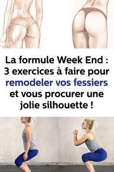 La formule Week End : 3 exercices à faire pour remodeler vos fessiers et vous procurer une jolie silhouette !
