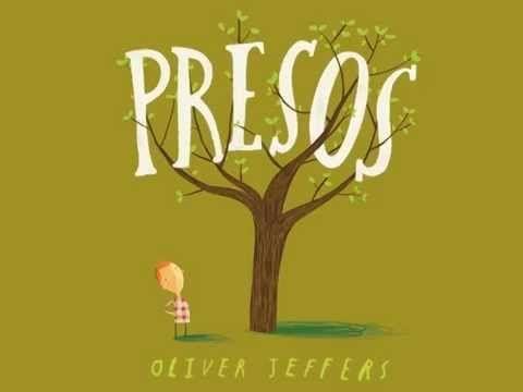Book trailer PRESOS, de Oliver Jeffers