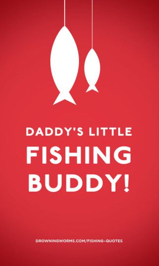 Fishing Buddy - Fishing Quote