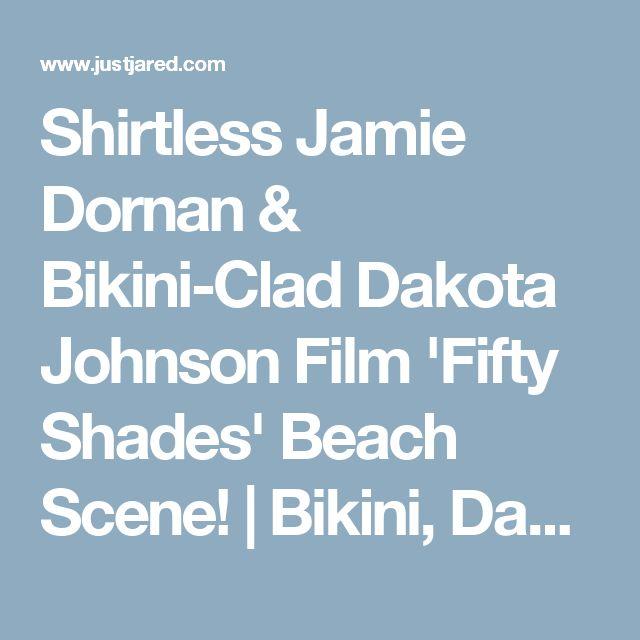 Shirtless Jamie Dornan & Bikini-Clad Dakota Johnson Film 'Fifty Shades' Beach Scene! | Bikini, Dakota Johnson, Fifty Shades of Grey, Jamie Dornan, Movies, Shirtless Photos | Just Jared