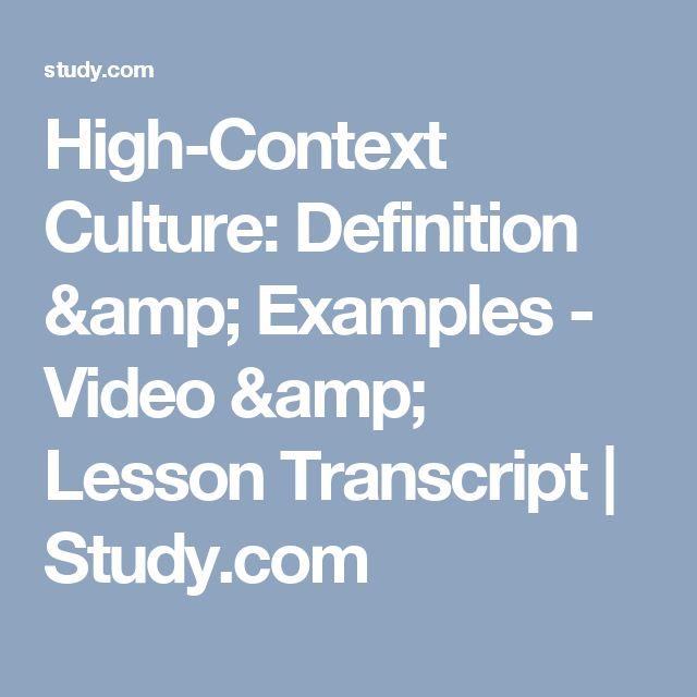 High-Context Culture: Definition & Examples - Video & Lesson Transcript | Study.com