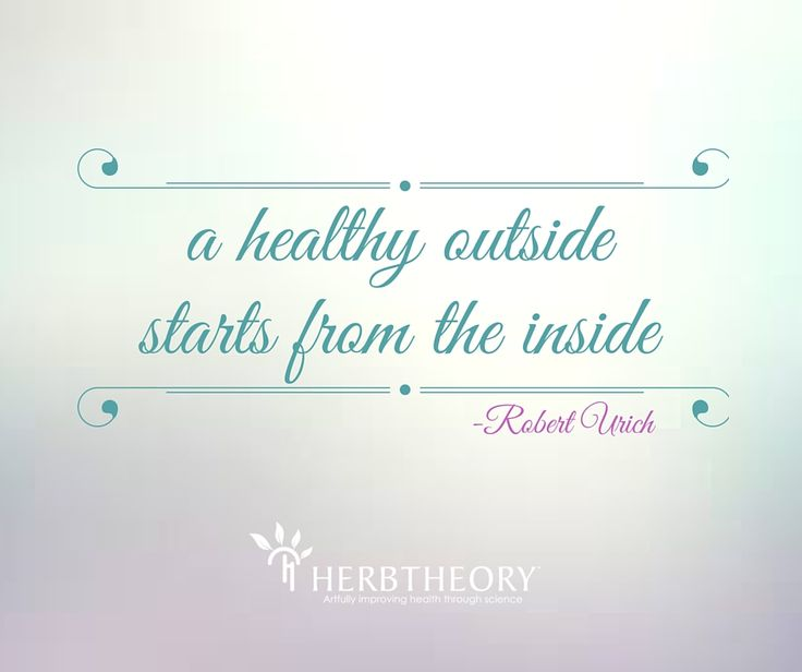 A healthy outside starts from the inside - Robert Urich | Take care of your body from the inside out and watch it transform your health!