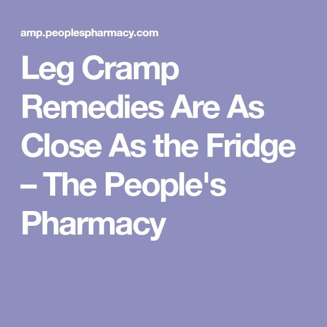 Leg Cramp Remedies Are As Close As the Fridge – The People's Pharmacy
