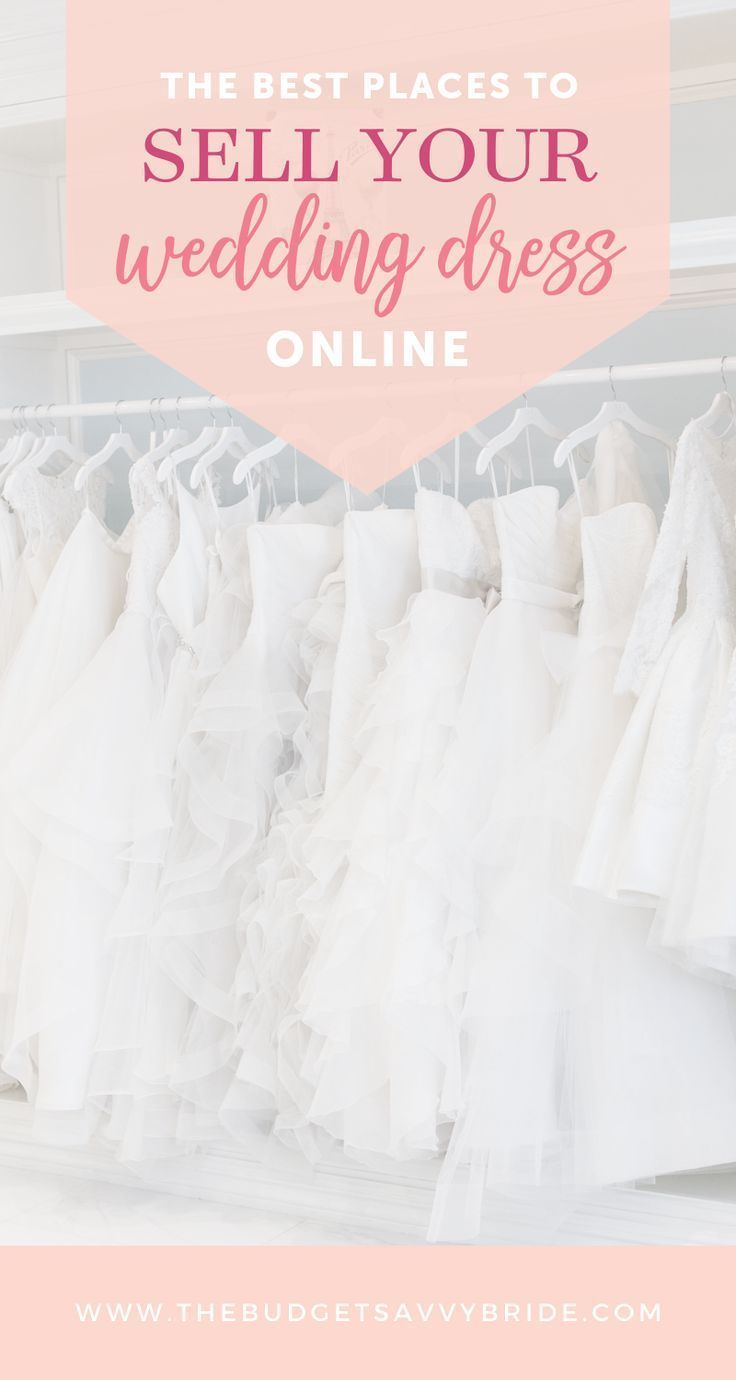 Where To Sell Your Wedding Dress Online After The Big Day Budget