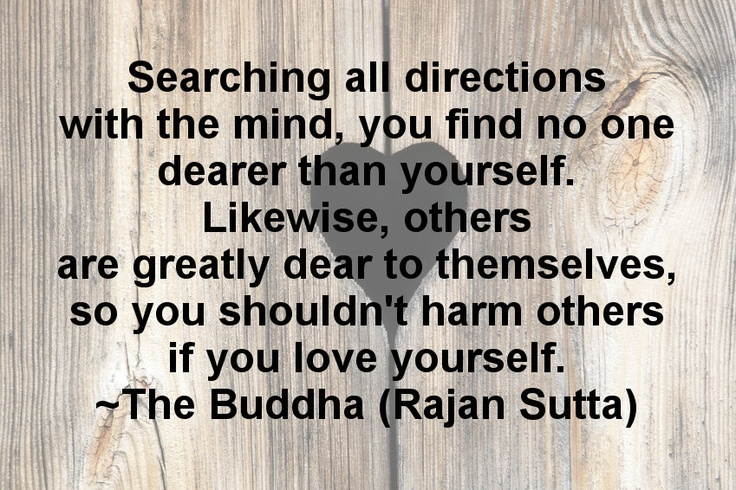 The Buddhist Golden Rule.