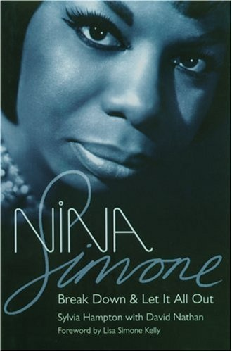 An upclose and personal look on Nina Simone's life thru her British Fan Club President (Sylvia Hampton & David Nathan). As you know, David Nathan is a noted soul music connoisseur journal...Nina Simone: Break Down and Let It All Out is a must great read!