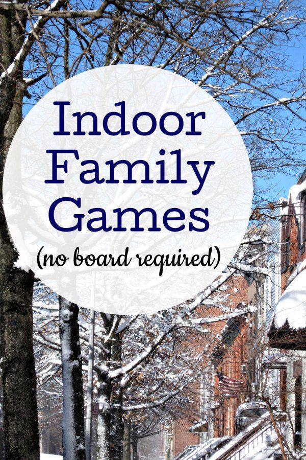 Fun indoor family games that all ages will enjoy, especially for kids and grownups who don't want to play board games. Perfect for snow days, rainy days, and winter indoor fun!