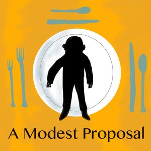 "a modest proposal jonathan swift english literature essay It is a genre unto itself—the ""modest proposal"" essay—and is  meanwhile, a  growing overseas empire and industrialization helped expand the british middle  class, and  but swift's ambition isn't simply to shock with a modest proposal,   do so sometimes through offensive and/or provocative literature."