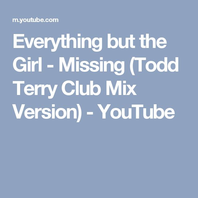 Everything but the girl missing todd