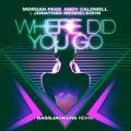 Andy Caldwell, Morgan Page, Bassjackers, Jonathan Mendelsohn - Where Did You Go (Bassjackers Remix)
