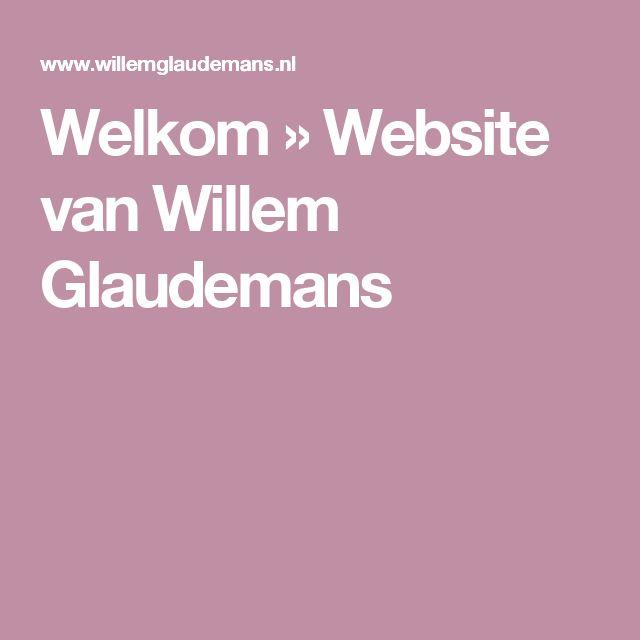 Welkom » Website van Willem Glaudemans