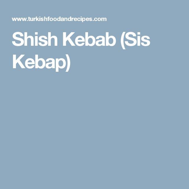 Shish Kebab (Sis Kebap)