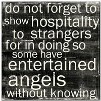 hospitality: Wall Art, Art Quotes, Thoughts, Entertainment Angel, Remember This, Angel Among Us, Faith, Living, Bible Ver