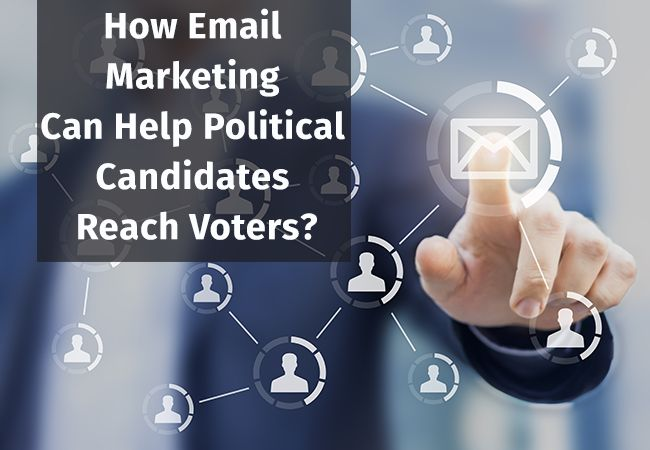 How Email Marketing Can Help Political Candidates Reach Voters?  #Politicalemaillists