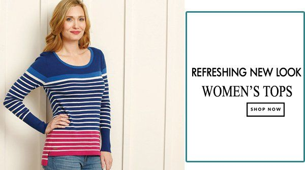Refresh yourself with the all new collection of Women's Tops online.