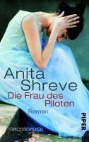 Shreve, Anita: Die Frau des Piloten
