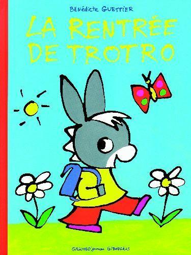 LA RENTREE DE TROTRO Bénédicte Guettier Aujourd'hui c'est la rentrée, Trotro va à l'école. En chemin, il apprend à compter à l'école des fourmis, les formes à l'école des escargots, les couleurs à l'école des papillons... il croise aussi l'école des fleurs, l'école des oiseaux, l'école des chats... Puis Trotro se dépêche et Il arrive juste à l'heure à son école...