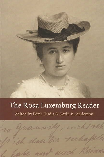 Precision Series The Rosa Luxemburg Reader