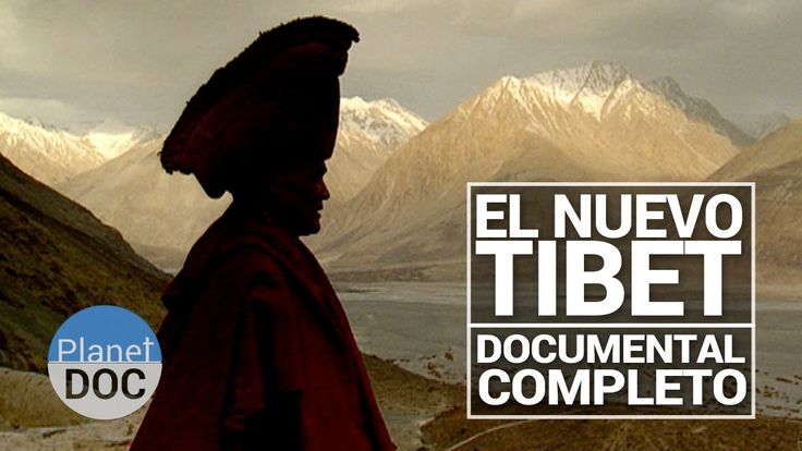 El Nuevo Tibet   Documental Completo - Planet Doc
