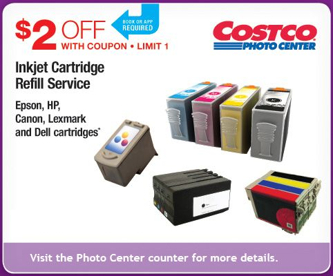 Costco Photo Center. Book or app required. $2 OFF With Coupon. LIMIT 1. Inkjet Cartridge Refill Services. Epson, HP, Canon, Lexmark and Dell cartridges*. Visit the Photo Center counter for more details.
