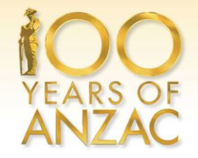 ANZAC DAY - 100th ANIVERSARY 2015