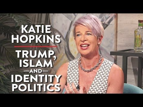 (1) Katie Hopkins on Trump, Identity Politics, and Islam (Pt. 1) - YouTube