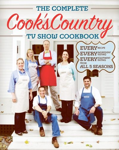 The Complete Cooks Country TV Show Cookbook  Coinciding with the airing of the TV show's fifth season, The Complete Cook's Country TV Show Cookbook includes every recipe, tasting, and testing from all five seasons. With an average of 1.7 million viewers per week, Cook's Country from America's Test Kitchen, has become one of the most popular cooking shows on public television.