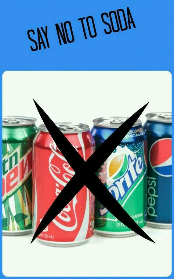 Say no to soda.