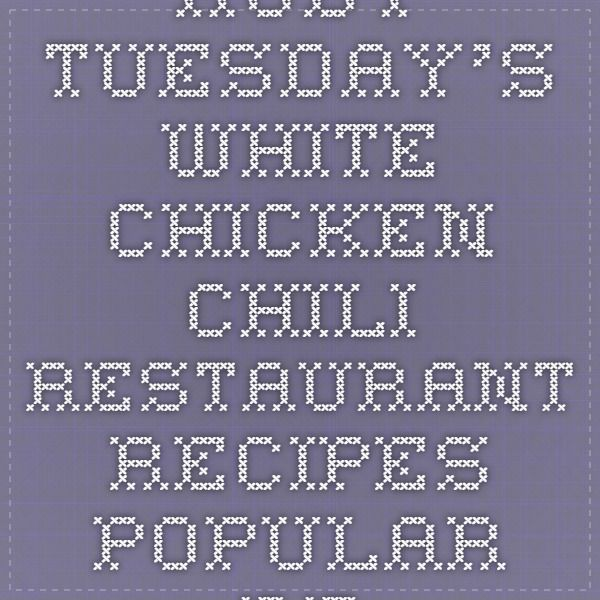Ruby Tuesday's White Chicken Chili Recipe White