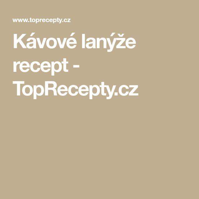 Kávové lanýže recept - TopRecepty.cz