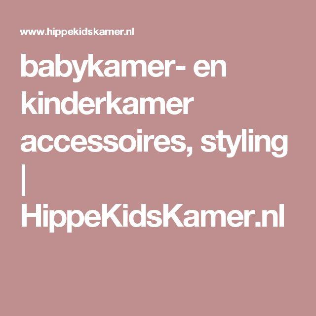 babykamer- en kinderkamer accessoires, styling | HippeKidsKamer.nl