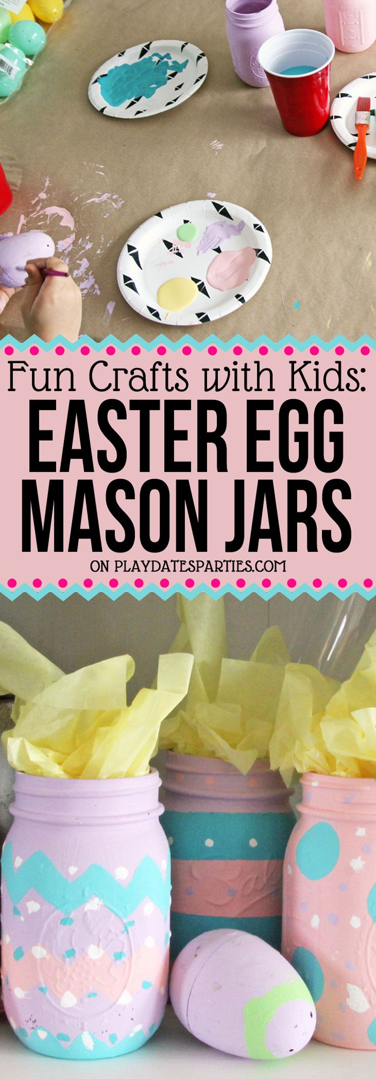 These adorable Easter egg mason jars are a fun craft to do with your kids this year. Click through to find out how to make them, and all the different ways you can use them throughout the years.  via playdatesparties.com   #DIY #kids #crafts #Easter