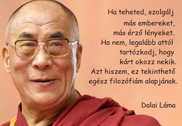 A dalai láma filozófiájának alapja. A kép forrása: LélekBónusz # Facebook
