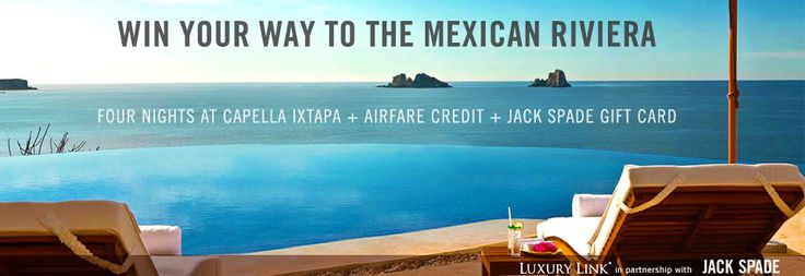 I entered to win my way to the Mexican Riviera from Luxury Link and Jack Spade... you should too: