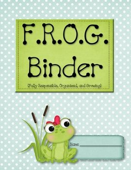 This Starter Kit includes everything you need to implement a student Organizational Binder in your classroom! This kit includes:1 F.R.O.G. Bind...