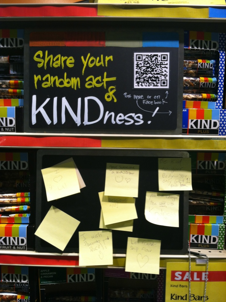 KIND bar end cap at Whole Foods where consumers can share a random act of kindness. 1 of 2