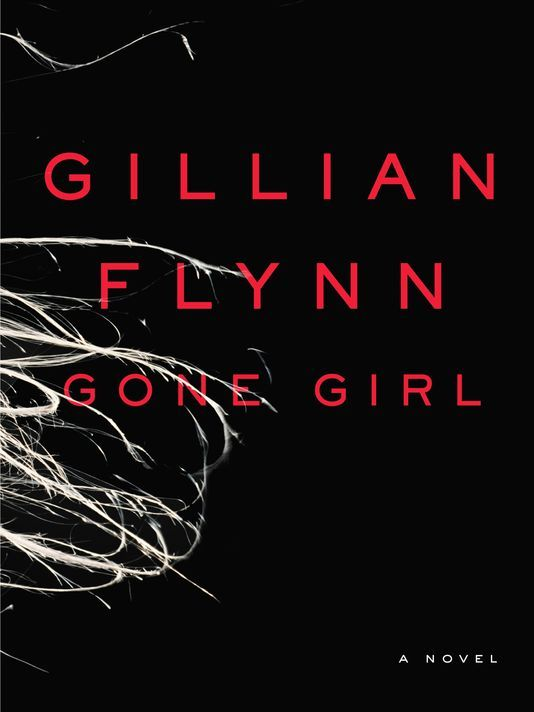 Gone Girl – Gillian Flynn.
