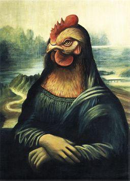 Mona Lisa chicken - a  classic bird, dressed in the manner of birds of that era. 8-)     http://www.jacki.yorkes.co.uk/images/monalisa%20Jacki%20Yorke%20painting.jpg