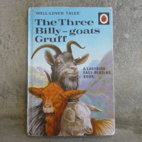 Vintage Ladybird Book Well-Loved Tales The Three Billy-goats Gruff A Ladybird Easy-Reading Book Retold by Vera Southgate Illustrated by Robert Lumley Series 606D, book 15 Printed 1968, England