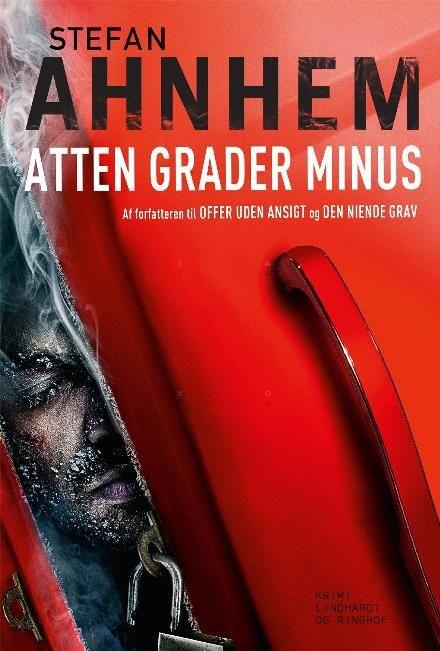 Læs om Atten grader minus (0). Bogens ISBN er 9788711539743, køb den her