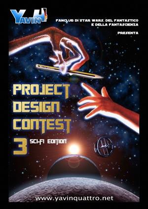 Yavin 4 - Il fan club italiano di Star Wars - Guerre Stellari, del Fantastico e della Fantascienza - Project Design Contest 3!