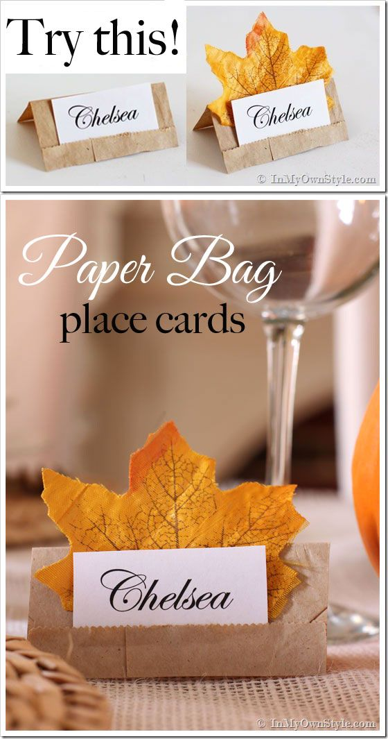 Make these simple place cards for your next table setting using brown paper lunch bags - perfect for a fall table setting.  Keep them plain or accent with leaves.  Photo tutorial shows you how easy it is to do.