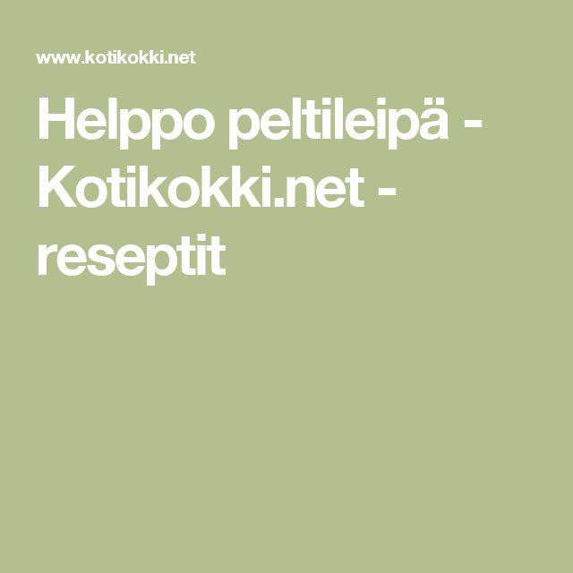 Helppo peltileipä - Kotikokki.net - reseptit