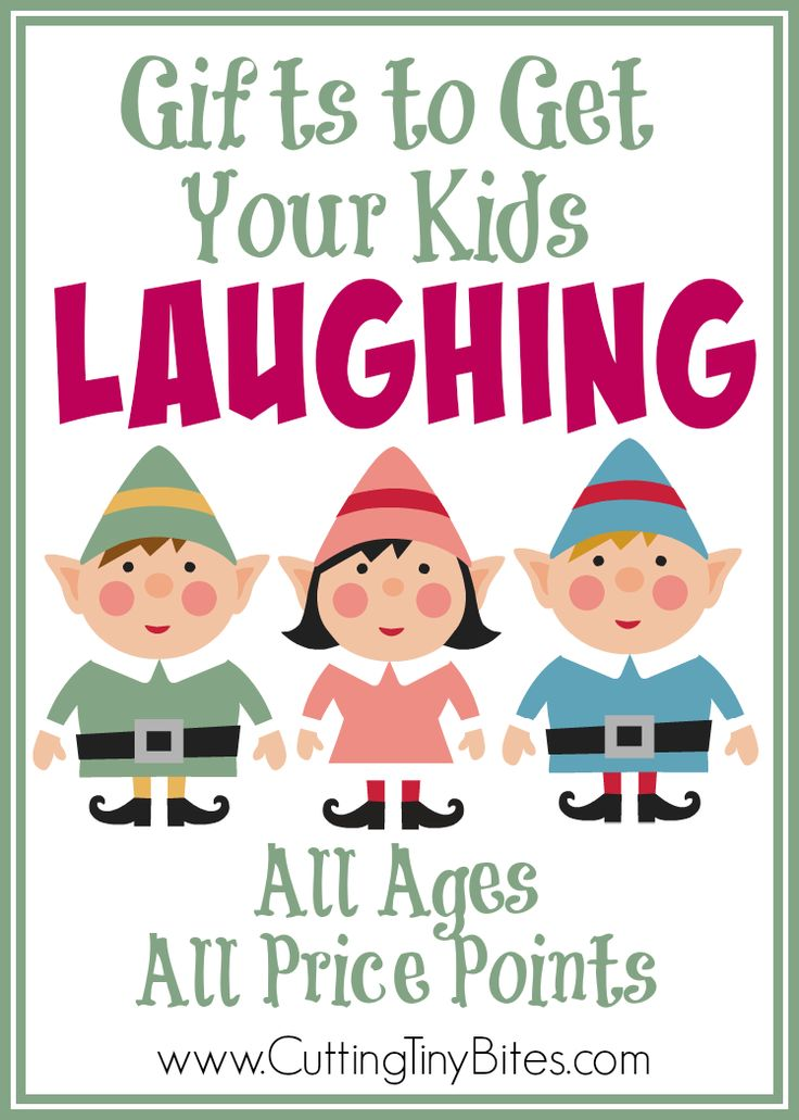 Gifts to get your kids laughing- Great selection of gifts to get your kids laughing. Add some laughter to your Christmas or holiday morning! Choices for all ages and all price points.
