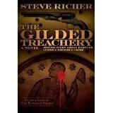 The Gilded Treachery (conspiracy action adventure novel) (Kindle Edition)By Steve Richer