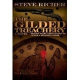 The Gilded Treachery (conspiracy action adventure novel) (Kindle Edition)By Steve Richer