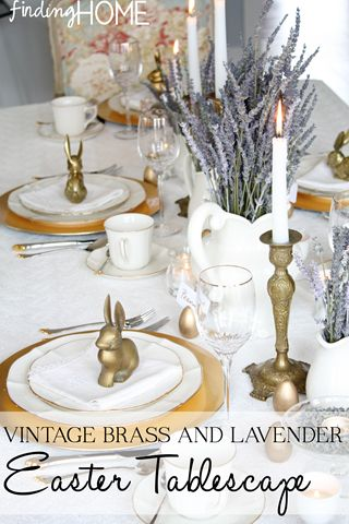Easter Tablescape with Vintage Brass, Eyelet Lace and Dried Lavender from Finding Home (findinghomeonline.com)