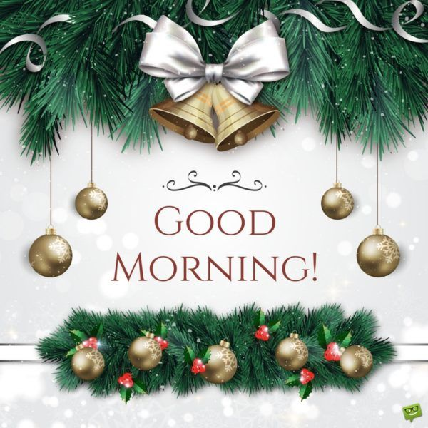 Christmas Good Morning Quotes: 909 Best Morning Messages Images On Pinterest