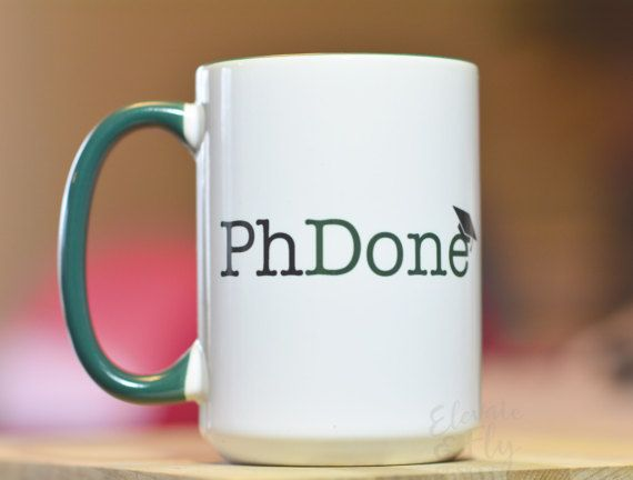 Hey, I found this really awesome Etsy listing at https://www.etsy.com/listing/491739459/phdone-academic-humor-mug-phd-mug-grad
